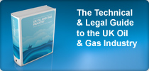 Buy The Technical and Legal Guide to the UK Oil & Gas Industry